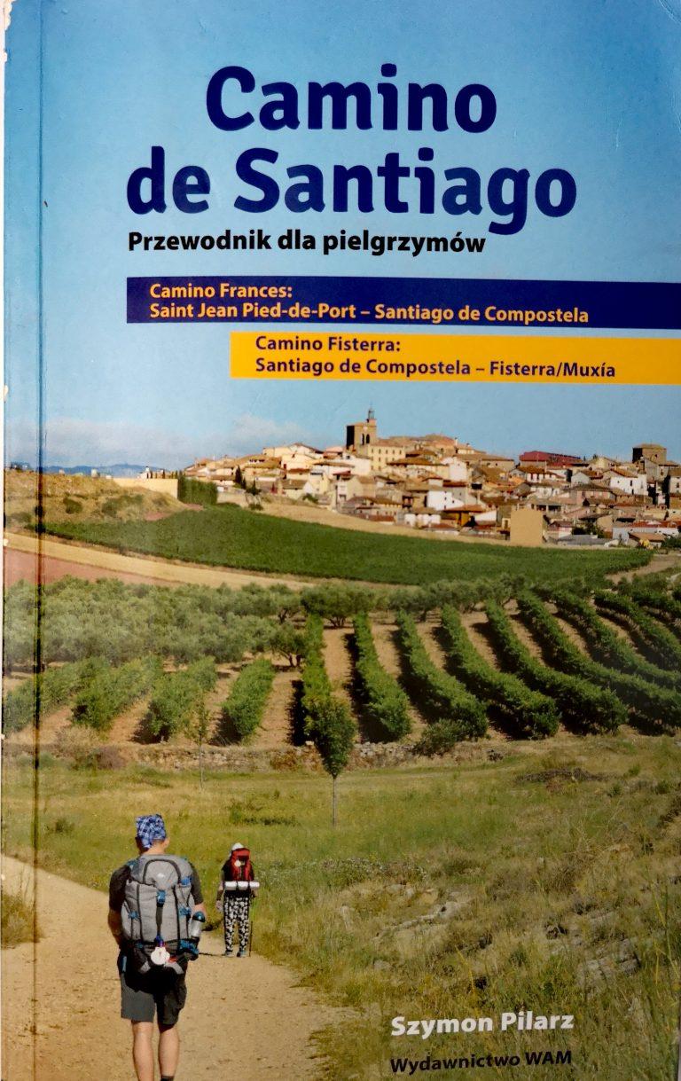 Droga św. Jakuba - poradnik Camino de Santiago